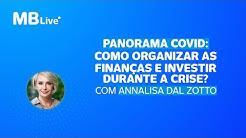 MBLive - Como organizar as finanças e investir durante a crise? Com Annalisa Dal Zotto