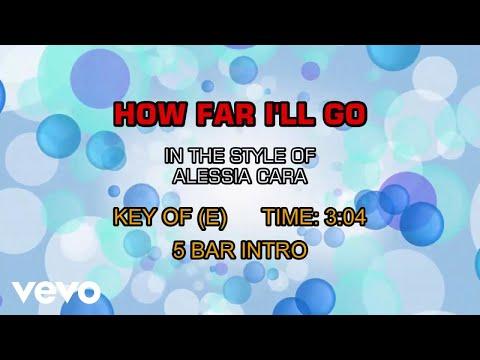 Alessia Cara - How Far I'll Go (Karaoke)