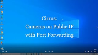Cirrus: Direct Camera to Client Streaming with port forwarding on public IP