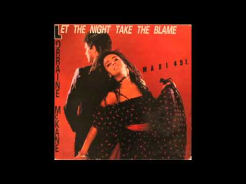 Lorraine McKane Let The Night Take The Blame Remix
