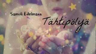 Tähtipölyä - Samuli Edelmann