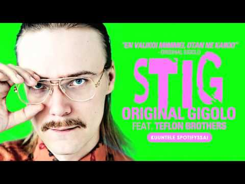 stig-original-gigolo-feat-teflon-brothers-wmfinland-1476606629