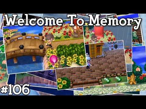 Welcome to Memory - Animal Crossing New Leaf Welcome Amiibo Live Stream - Ep. 106