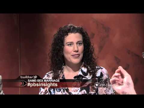 PBS Hawaii - Insights: Same-Sex Marriage