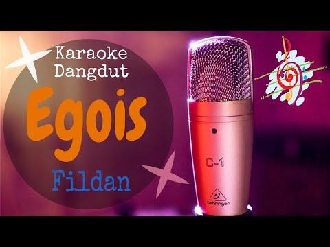 Karaoke Dangdut EGOIS - FILDAN D ACADEMY
