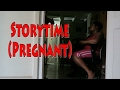 Storytime (Pregnant) | Vlog #155