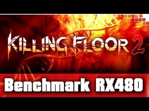Killing Floor 2 - Benchmark AMD Radeon RX480 - Ultra-Quality - 1080p+1440p+2160p  