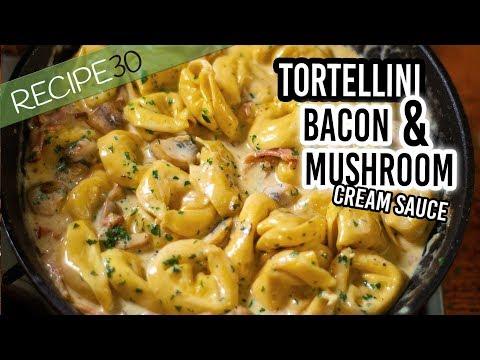 Tortellini Alla Panna with Bacon, Mushroom in a cream sauce