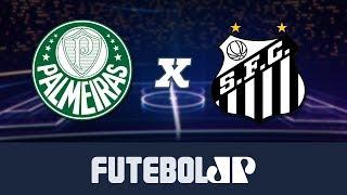 Palmeiras 4 x 0 Santos - 19/05/19 - Brasileirão