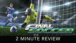 Final Soccer VR - 2 Minute Review - HTC Vive
