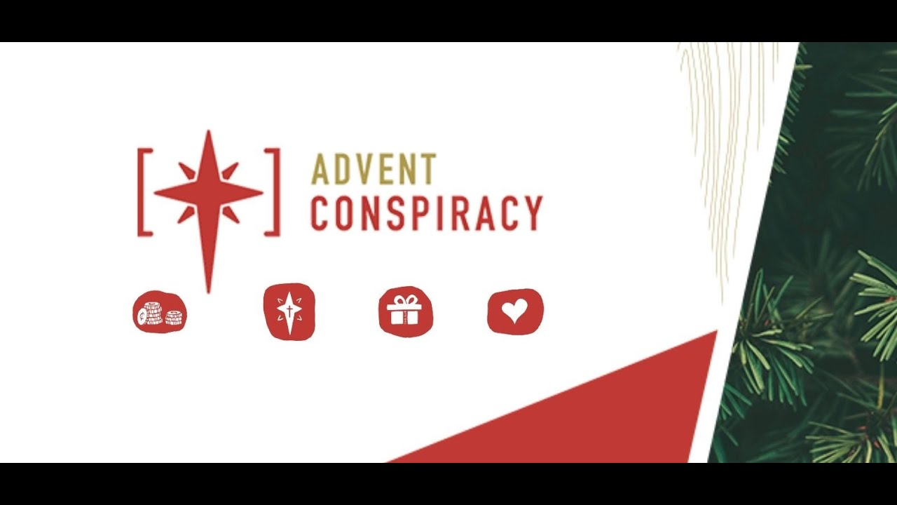 Advent Conspiracy: Give More