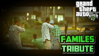 GTA 5 THE GROVE ST . FAMILES TRIBUTE /  CARSON AVE FAMILIES