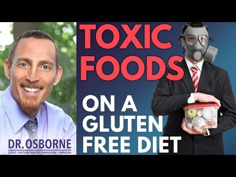Toxic Foods on a Gluten Free Diet