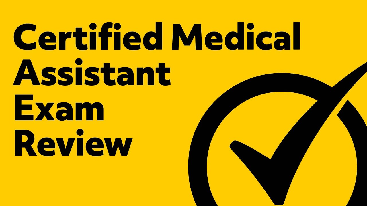 Certified Medical Assistant Exam Review Youtube
