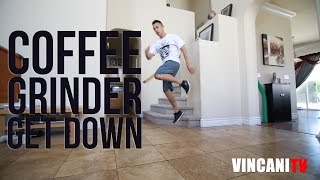 How to Breakdance | Coffee Grinder Get Down