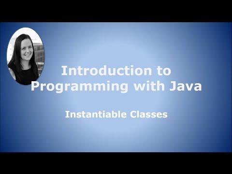 Part 4: Instantiable Classes