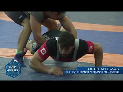 Sporcu Günlüğü | Güreş - Metehan BAŞAR