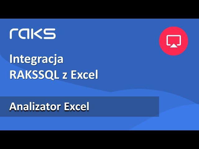 Automatyczna integracja programu księgowego RAKS z arkuszem Excel - Analiza danych.