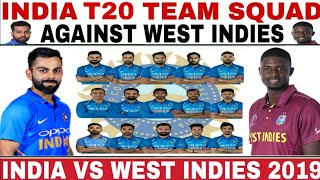 INDIA T20 TEAM SQUAD AGAINST WEST INDIES 2019 | IND VS WI 3 T20I MATCHES SERIES 2019