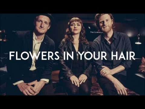 Flowers in your hair - The Lumineers (LYRIC VIDEO)