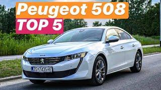 Peugeot 508 - TOP 5 stvari koje morate znati