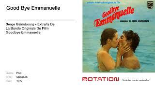Serge Gainsbourg - Good Bye Emmanuelle