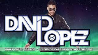 DAHIT LOPEZ SESSION - 6 AÑOS DE CARRERA COMO PRODUCTOR YUMAH RECORDS