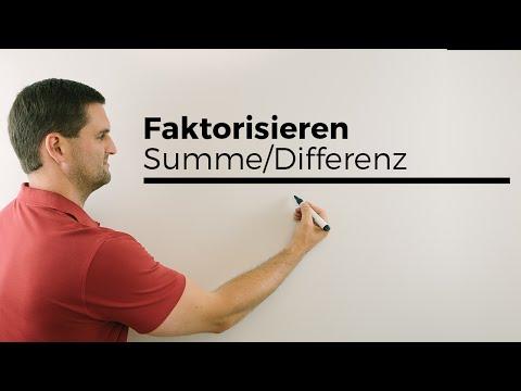 Faktorisieren, aus Summe/Differenz ein Produkt machen | Mathe by Daniel Jung