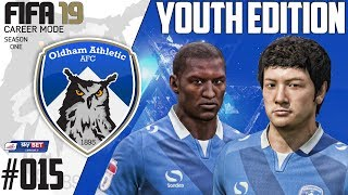 Fifa 19 Career Mode  - Youth Edition - Oldham Athletic - Season 1 EP 15