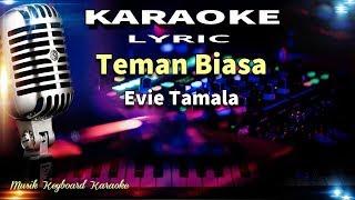 Evie Tamala - Teman Biasa Karaoke Tanpa Vokal