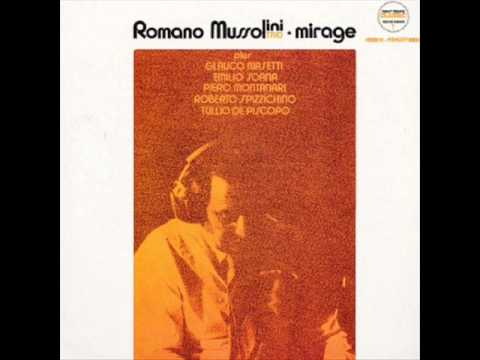 Romano Mussolini - Mirage - Full Album