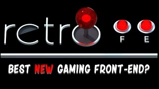 RetroFE - Best new Front End for your Arcade or HTPC?