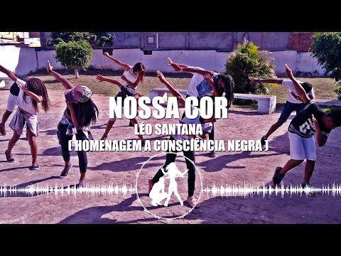 LÉO SANTANA - NOSSA COR / CONSCIÊNCIA NEGRA / SINTONIZAÊ #9