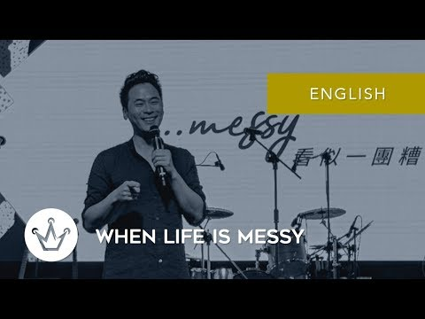 When Life Is Messy (English)