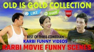 OLD IS GOLD|KARBI FUNNY VIDEOS|NEW KARBI VIDEO|BEST OF THREE COMEDIAN|RONGPI ENTERPRISE|2020