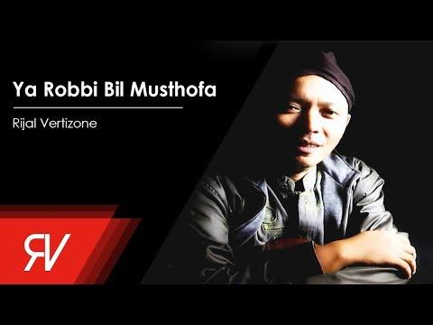 Rijal Vertizone - Ya Robbi Bil Musthofa (Official Audio)