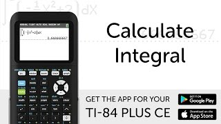 Calculate Integral - Manual for TI-84 Plus CE Graphing Calculator