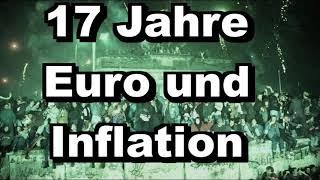 17 Jahre Euro und Inflation