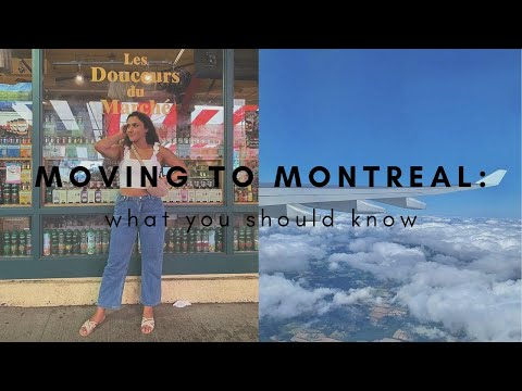 20 THINGS YOU NEED TO KNOW BEFORE MOVING TO MONTREAL | VLOG 5