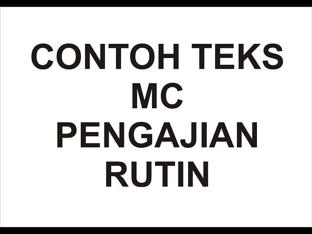 Contoh Teks MC pada acara pengajian rutin