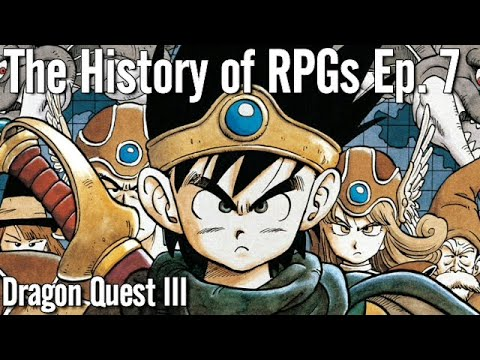 The History of RPGs Ep. 7 | Dragon Quest III (Dragon Warrior III) Analysis (1988)