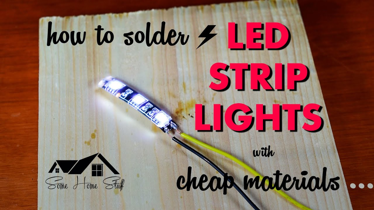 How to solder led strip lights with cheap materials youtube how to solder led strip lights with cheap materials aloadofball Images