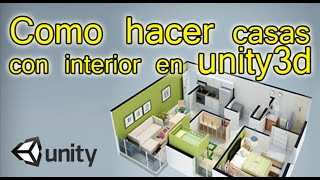 Tutorial   como hacer casas con interior para unity3d