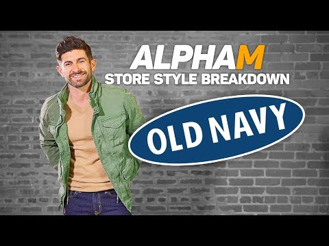 alpha m. Store Style Breakdown | OLD NAVY