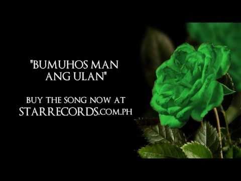 Bumuhos Man Ang Ulan - Jericho Rosales [Green Rose Theme Song]