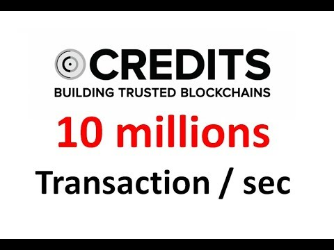 Credits 0.6$ 10 millions de transactions / secondes !!
