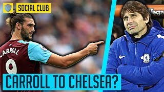 IS ANDY CARROLL THE ANSWER FOR CHELSEA? | #ASKTHECLUB | SOCIAL CLUB