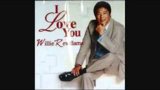 WILLIE REVILLAME - I LOVE YOU (HQ ALBUM VERSION)