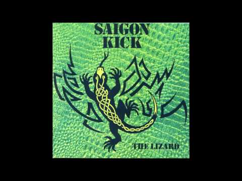 Saigon Kick - The Lizard (Full Album)