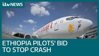 Ethiopia crash: Plane repeatedly nose-dived despite crew efforts | ITV News